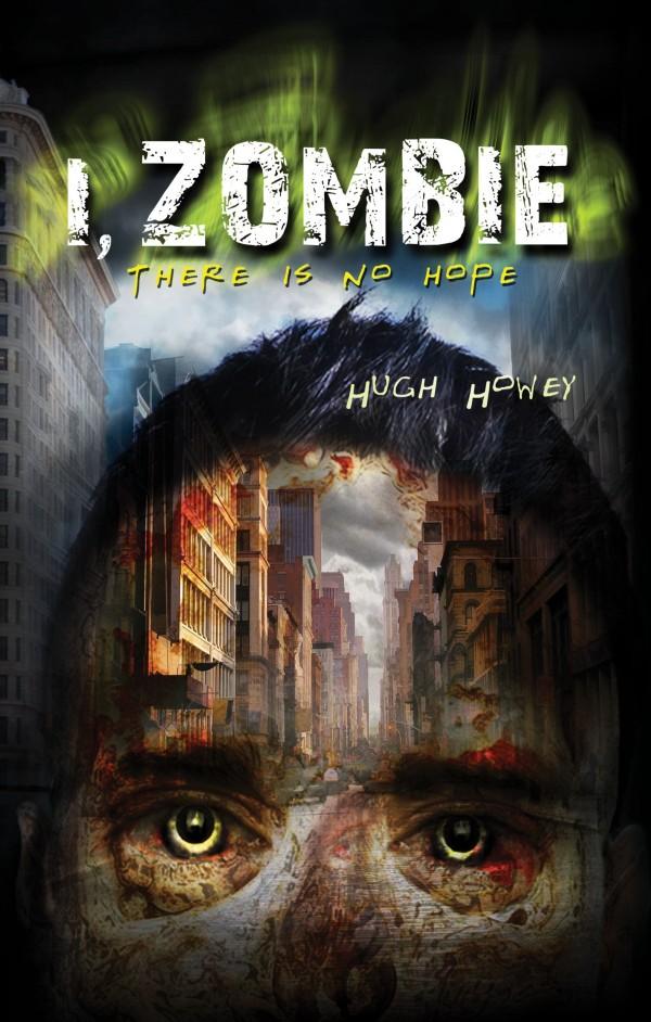 Hugh Howey - I Zombie